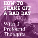 sad girl-how to shake off a bad day