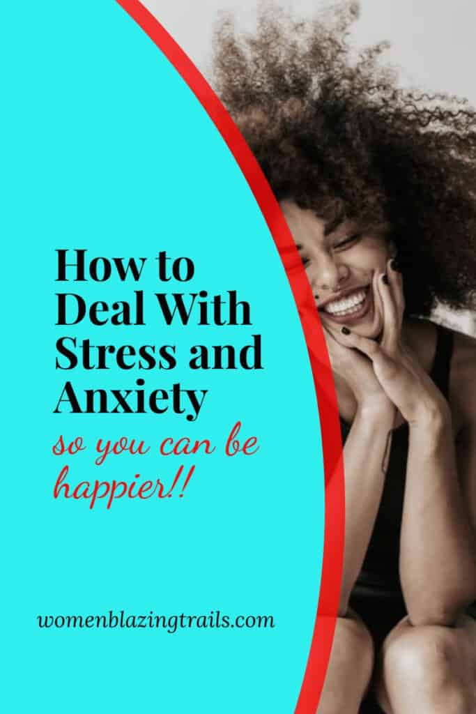 smiling woman-how to deal with stress and anxiety