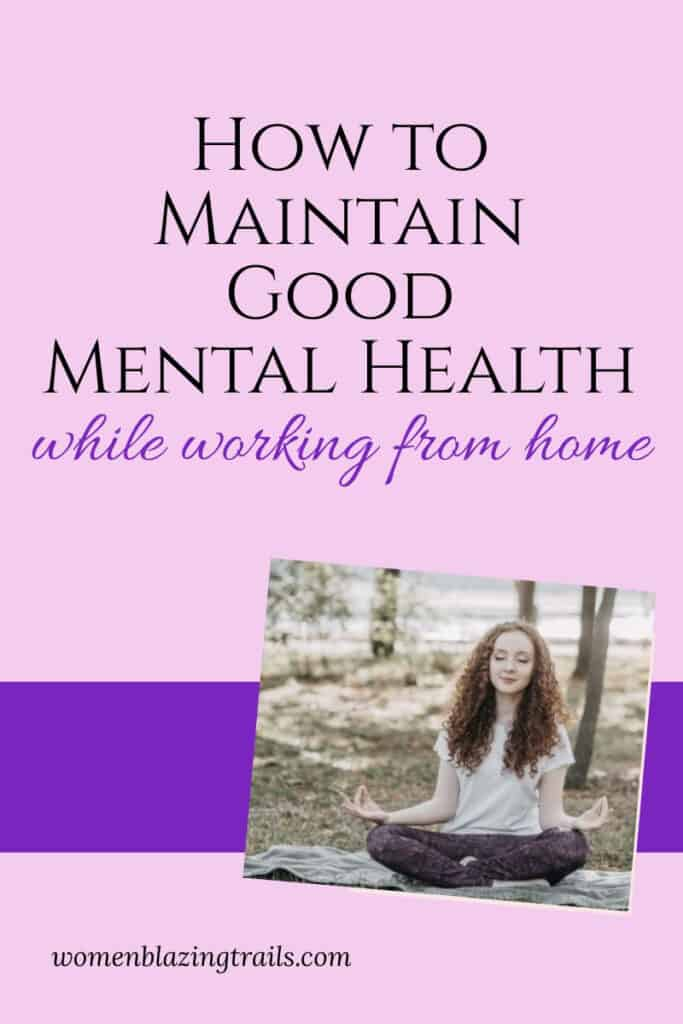 5 tips to help maintain mental health while working from home