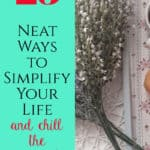 25 ways to simplify your life pin image