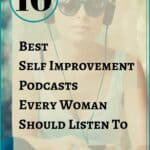 woman listening to best self improvement podcasts