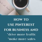 coffee mug and keyboard-how to use pinterest for business