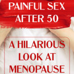 pinterest pin for painful sex after 50